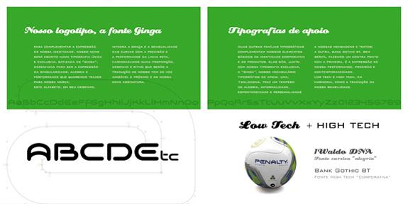 Para expressar a brasilidade do futebol a nova marca ganhou fonte especial, Ginga Brasil, criada pela Oz