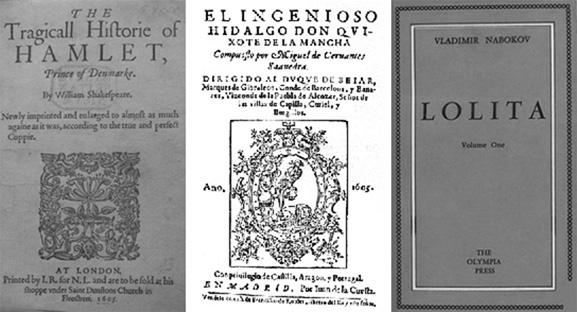 Pensar que as estórias de Hamlet, Lolita, Don Quixote, não são do próprio autor é quase absurdo e chocante