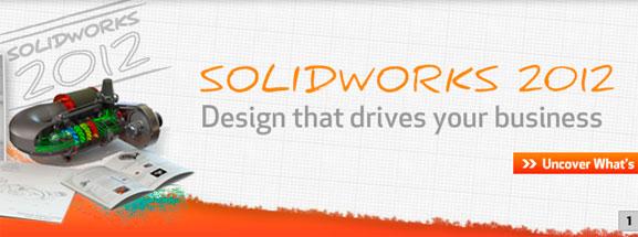 SolidWorks 2012 chega com a proposta de eliminar tarefas repetitivas e acelerar o projeto